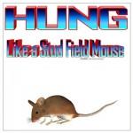 hung_like_a_stud_field_mouse